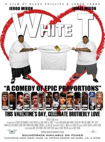 White T - Poster / Capa / Cartaz - Oficial 2