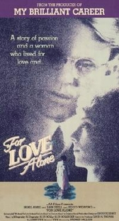 For Love Alone - Poster / Capa / Cartaz - Oficial 1