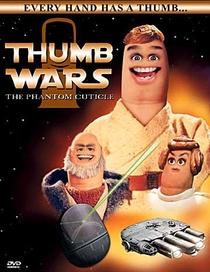 Thumb Wars: A Cutícula Fantasma - Poster / Capa / Cartaz - Oficial 1