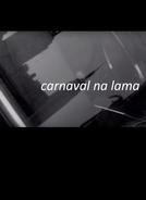 Carnaval na Lama