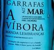 Garrafas ao Mar: A Víbora Manda lembraças