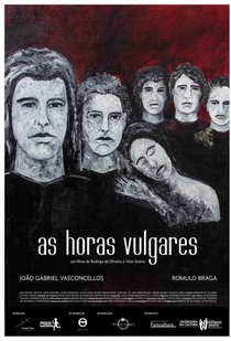 As Horas Vulgares - Poster / Capa / Cartaz - Oficial 1