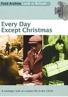 Every Day Except Christmas (Every Day Except Christmas)