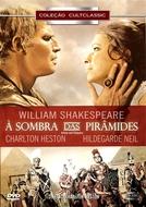 À Sombra das Pirâmides (Antony and Cleopatra)