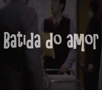 Batida do Amor - Poster / Capa / Cartaz - Oficial 1