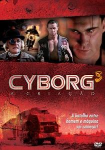 Cyborg 3 - A Criação - Poster / Capa / Cartaz - Oficial 1