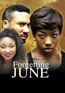 Esquecendo June (Forgetting June)