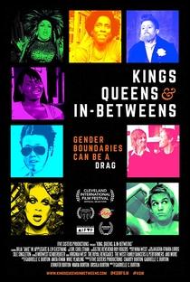 Kings, Queens, & In-Betweens - Poster / Capa / Cartaz - Oficial 1