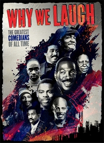 Why We Laugh: Black Comedians on Black Comedy - Poster / Capa / Cartaz - Oficial 1