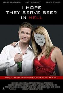 Espero que Sirvam Cerveja no Inferno - Poster / Capa / Cartaz - Oficial 1