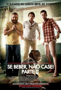 Se Beber, Não Case! - Parte II - Poster / Capa / Cartaz - Oficial 3