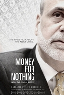 Money for Nothing: Inside the Federal Reserve (Money for Nothing: Inside the Federal Reserve)