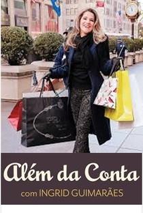 Além da Conta (2ª temporada) - Poster / Capa / Cartaz - Oficial 1