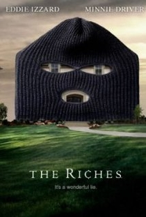 The Riches (1ª Temporada)  - Poster / Capa / Cartaz - Oficial 1