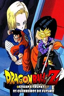 Dragon Ball Z: OVA 2 - Gohan e Trunks, os Guerreiros do Futuro - Poster / Capa / Cartaz - Oficial 2