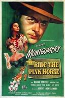Do Lodo Brotou uma Flor (Ride the Pink Horse)