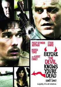 Antes que o Diabo Saiba que Você Está Morto - Poster / Capa / Cartaz - Oficial 9