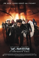 X-Men: O Confronto Final (X-Men: The Last Stand)