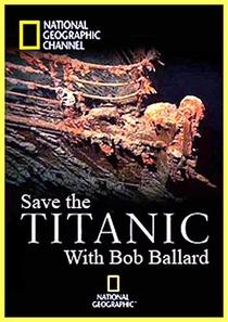 Titanic, O Legado - Poster / Capa / Cartaz - Oficial 1