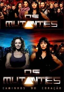 Os Mutantes: Caminhos do Coração  - Poster / Capa / Cartaz - Oficial 1