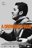 A Drowning Man (A Drowning Man)
