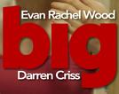 Big with Evan Rachel Wood and Darren Criss (Big with Evan Rachel Wood and Darren Criss)