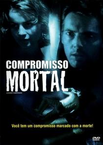 Compromisso Mortal - Poster / Capa / Cartaz - Oficial 1