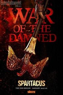 Spartacus: A Guerra dos Condenados (3ª Temporada) - Poster / Capa / Cartaz - Oficial 3