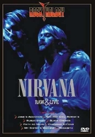 Nirvana Raw & Live (Nirvana Raw & Live)