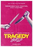 As Garotas da Tragédia (Tragedy Girls)