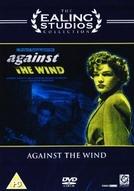 Heróis Anônimos (Against the Wind)