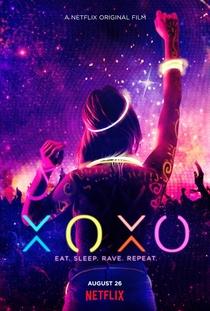 XOXO: A Vida é Uma Festa - Poster / Capa / Cartaz - Oficial 2
