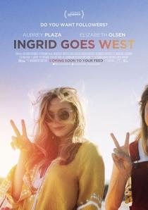 Ingrid Vai Para o Oeste - Poster / Capa / Cartaz - Oficial 1