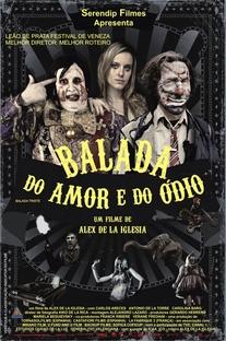 Balada do Amor e do Ódio - Poster / Capa / Cartaz - Oficial 2