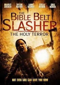 The Bible Belt Slasher  - Poster / Capa / Cartaz - Oficial 1