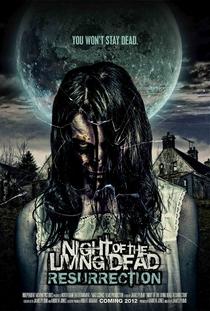 A Noite dos Mortos-Vivos: Ressurreição - Poster / Capa / Cartaz - Oficial 1