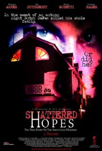 Shattered Hopes: The True Story of the Amityville Murders - Part I: From Horror to Homicide - Poster / Capa / Cartaz - Oficial 1