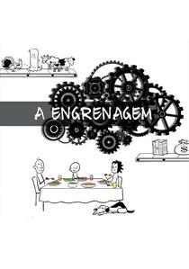 A Engrenagem - Poster / Capa / Cartaz - Oficial 1