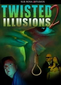 Twisted Illusions 2 - Poster / Capa / Cartaz - Oficial 1