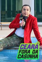 Ceará Fora da Casinha - Poster / Capa / Cartaz - Oficial 1