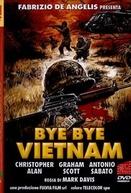 Bye Bye Vietnam (Bye Bye Vietnam)
