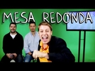 Mesa Redonda (Mesa Redonda - Porta dos Fundos)