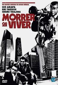 Morrer ou Viver - Poster / Capa / Cartaz - Oficial 1