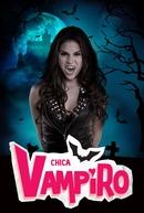 Chica Vampiro (Chica Vampiro)