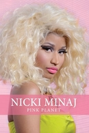 Nicki Minaj: Pink Planet (Nicki Minaj: Pink Planet)