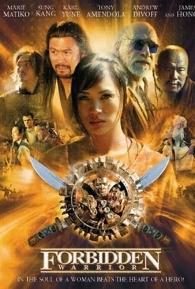 Forbidden Warrior: Guerreiros Imortais - Poster / Capa / Cartaz - Oficial 1