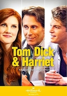 Tom Dick & Harriet (Tom Dick & Harriet)