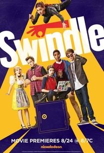 Swindle - Poster / Capa / Cartaz - Oficial 3