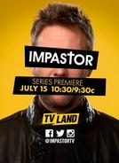 Impastor (1ª Temporada) (Impastor (Season 1))