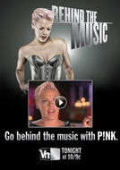 Behind the Music - P!nk (Behind the Music - P!nk)